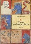 31 Contes du bouddhisme